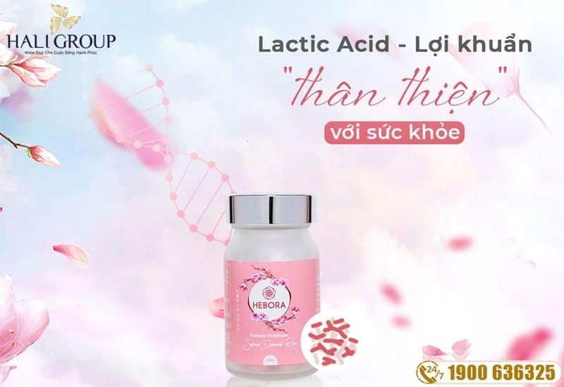 Lợi khuẩn Axit lactic mới được bổ sung thêm trong thành phần viên uống hebora